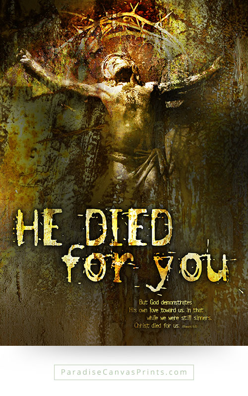 Christian wall art - Jesus died for you