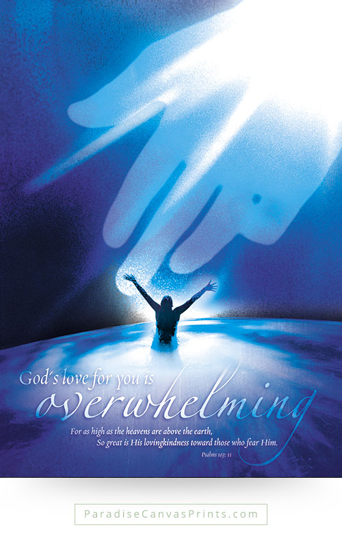 Christian wall art - God's love for you is overwhelming
