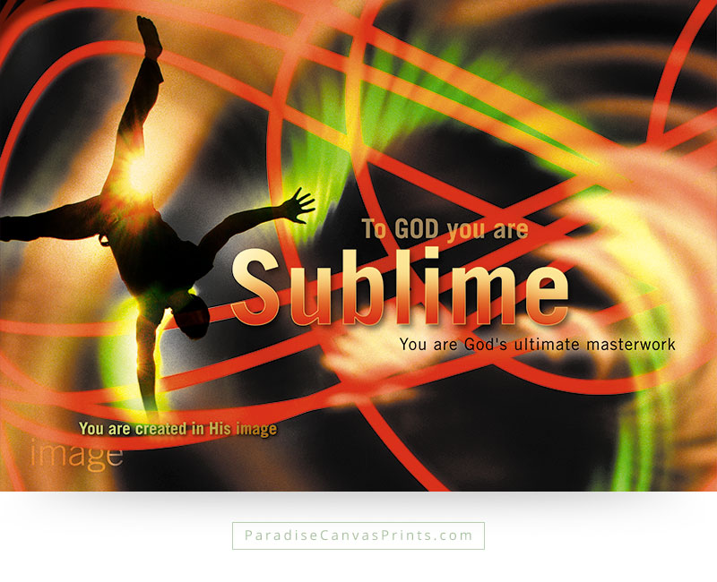 Christian wall art - You Are Sublime